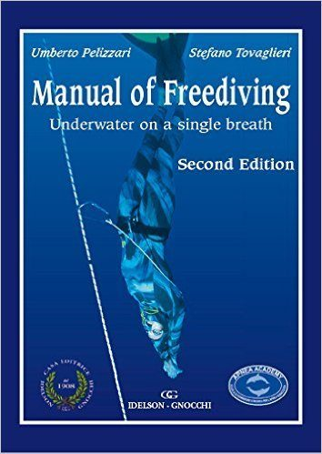 Manual of Freediving Underwater on a single breath (Second Edition)