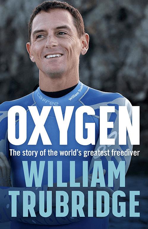 Oxygen: A Memoir - William Trubridge