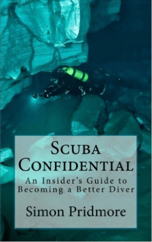 Scuba Confidential - An insiders Guide to Becoming a Better Diver